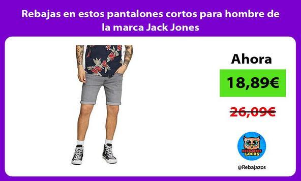 Rebajas en estos pantalones cortos para hombre de la marca Jack Jones