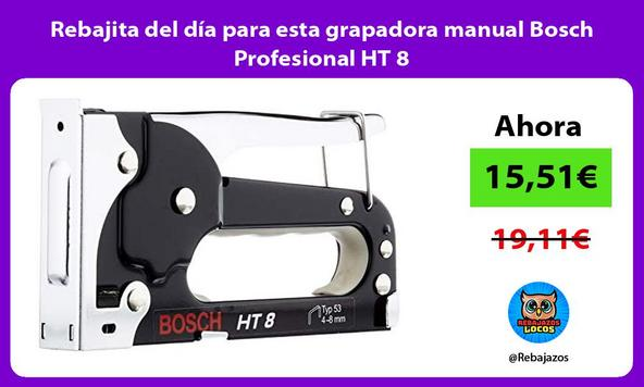 Rebajita del día para esta grapadora manual Bosch Profesional HT 8
