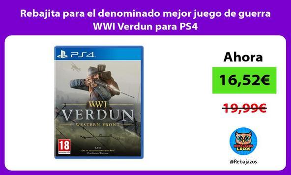 Rebajita para el denominado mejor juego de guerra WWI Verdun para PS4