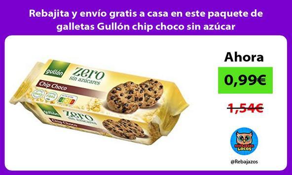 Rebajita y envío gratis a casa en este paquete de galletas Gullón chip choco sin azúcar