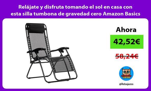 Relájate y disfruta tomando el sol en casa con esta silla tumbona de gravedad cero Amazon Basics