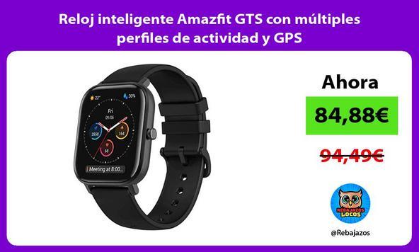 Reloj inteligente Amazfit GTS con múltiples perfiles de actividad y GPS
