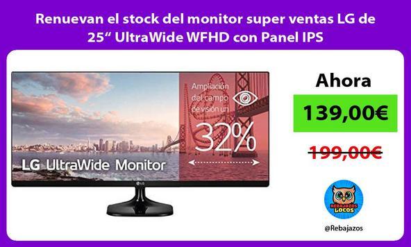 """Renuevan el stock del monitor super ventas LG de 25"""" UltraWide WFHD con Panel IPS"""