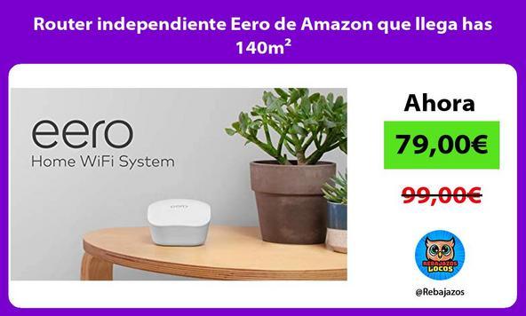 Router independiente Eero de Amazon que llega has 140m²