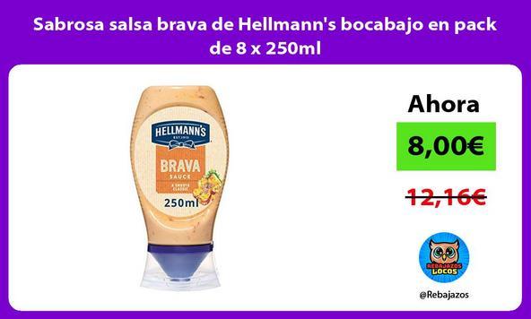 Sabrosa salsa brava de Hellmann's bocabajo en pack de 8 x 250ml