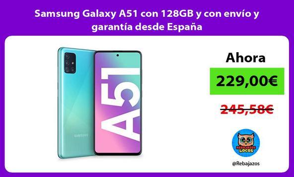 Samsung Galaxy A51 con 128GB y con envío y garantía desde España