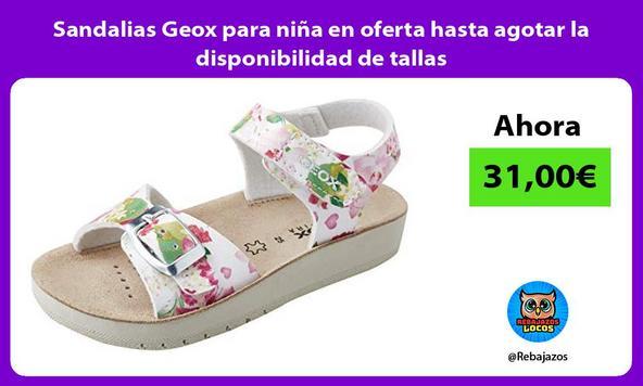 Sandalias Geox para niña en oferta hasta agotar la disponibilidad de tallas