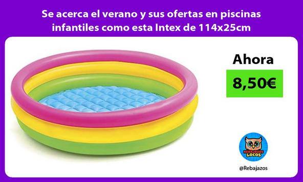 Se acerca el verano y sus ofertas en piscinas infantiles como esta Intex de 114x25cm