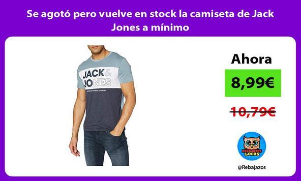 Se agotó pero vuelve en stock la camiseta de Jack Jones a mínimo