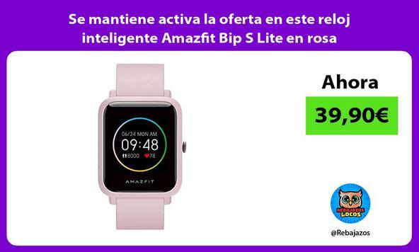 Se mantiene activa la oferta en este reloj inteligente Amazfit Bip S Lite en rosa