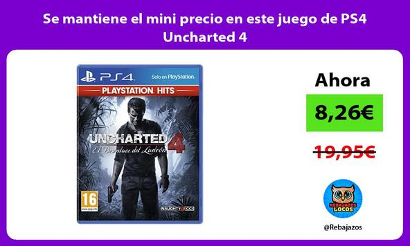 Se mantiene el mini precio en este juego de PS4 Uncharted 4