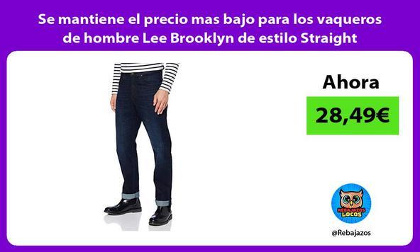 Se mantiene el precio mas bajo para los vaqueros de hombre Lee Brooklyn de estilo Straight