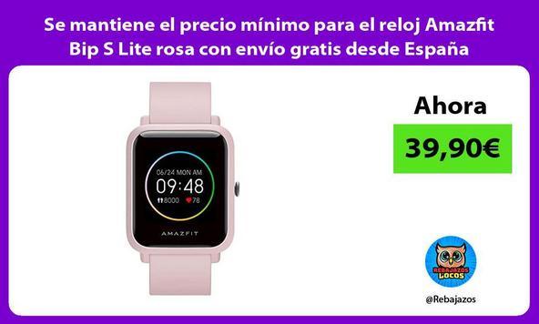 Se mantiene el precio mínimo para el reloj Amazfit Bip S Lite rosa con envío gratis desde España