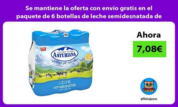 Se mantiene la oferta con envío gratis en el paquete de 6 botellas de leche semidesnatada de 1,5L