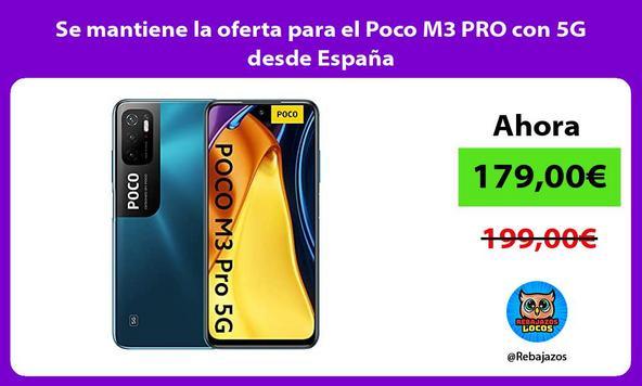Se mantiene la oferta para el Poco M3 PRO con 5G desde España