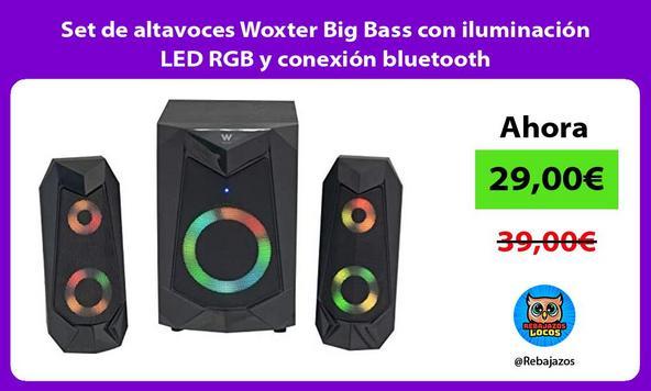Set de altavoces Woxter Big Bass con iluminación LED RGB y conexión bluetooth