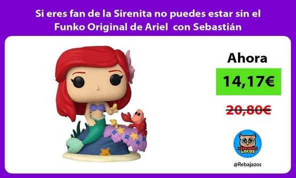 Si eres fan de la Sirenita no puedes estar sin el Funko Original de Ariel con Sebastián