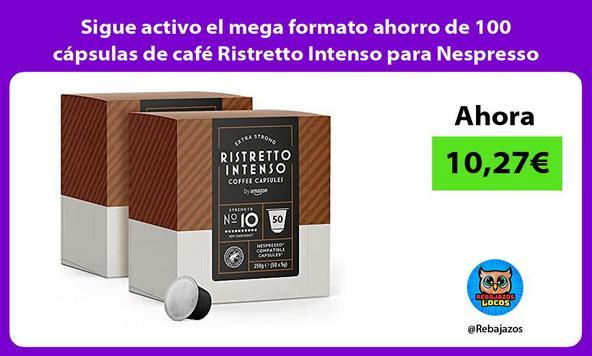 Sigue activo el mega formato ahorro de 100 cápsulas de café Ristretto Intenso para Nespresso