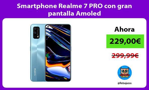 Smartphone Realme 7 PRO con gran pantalla Amoled