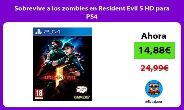 Sobrevive a los zombies en Resident Evil 5 HD para PS4