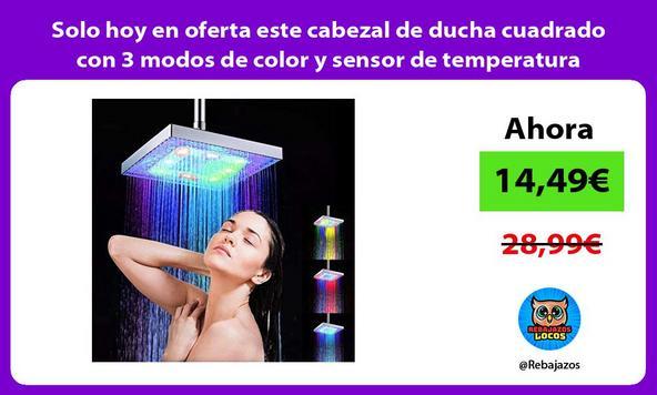 Solo hoy en oferta este cabezal de ducha cuadrado con 3 modos de color y sensor de temperatura