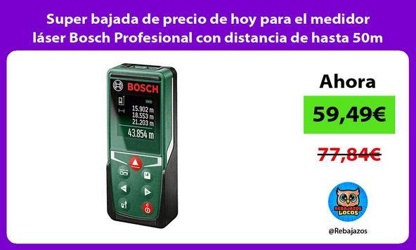 Super bajada de precio de hoy para el medidor láser Bosch Profesional con distancia de hasta 50m