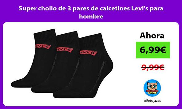 Super chollo de 3 pares de calcetines Levi's para hombre