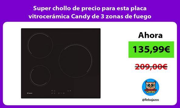 Super chollo de precio para esta placa vitrocerámica Candy de 3 zonas de fuego