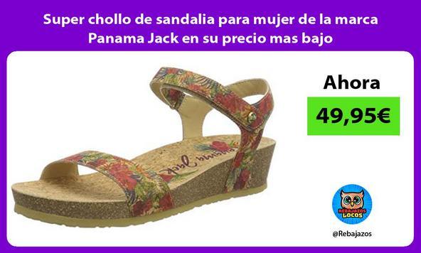 Super chollo de sandalia para mujer de la marca Panama Jack en su precio mas bajo