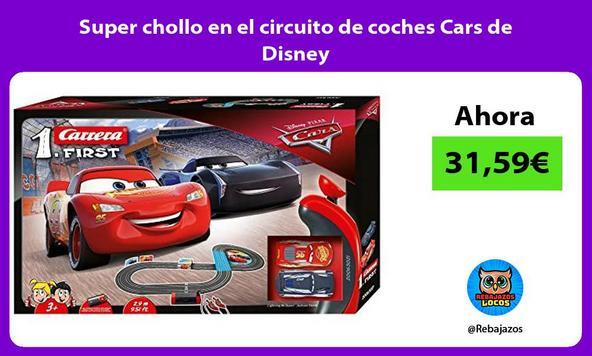 Super chollo en el circuito de coches Cars de Disney