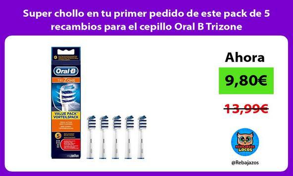Super chollo en tu primer pedido de este pack de 5 recambios para el cepillo Oral B Trizone