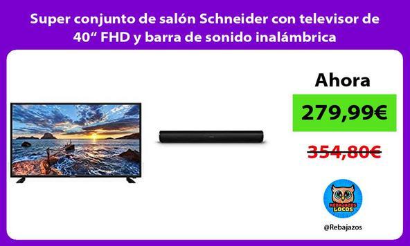 """Super conjunto de salón Schneider con televisor de 40"""" FHD y barra de sonido inalámbrica/"""