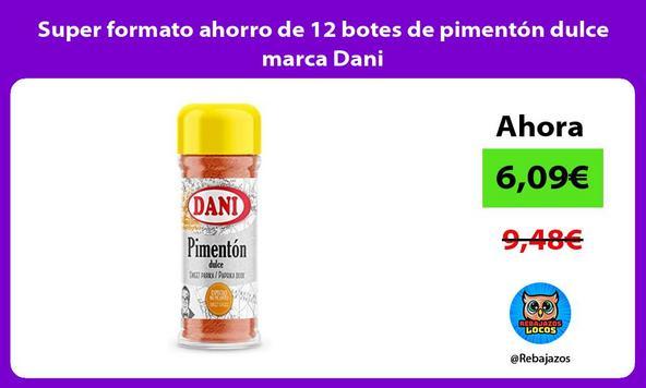 Super formato ahorro de 12 botes de pimentón dulce marca Dani