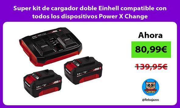 Super kit de cargador doble Einhell compatible con todos los dispositivos Power X Change