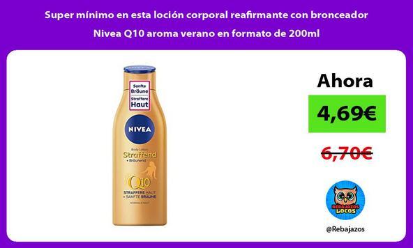 Super mínimo en esta loción corporal reafirmante con bronceador Nivea Q10 aroma verano en formato de 200ml