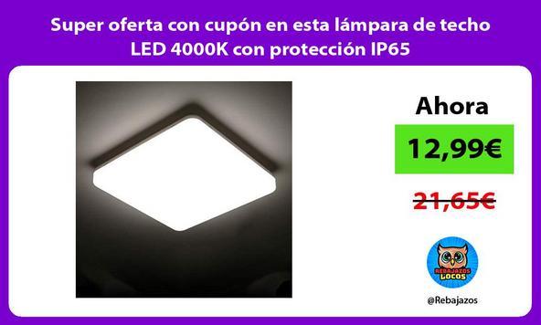 Super oferta con cupón en esta lámpara de techo LED 4000K con protección IP65