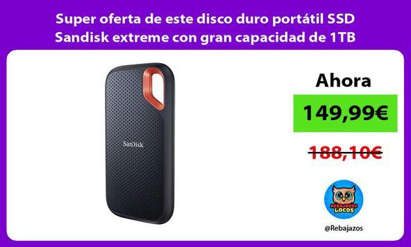 Super oferta de este disco duro portátil SSD Sandisk extreme con gran capacidad de 1TB