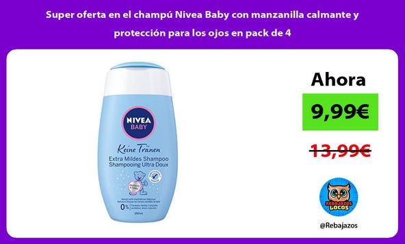Super oferta en el champú Nivea Baby con manzanilla calmante y protección para los ojos en pack de 4