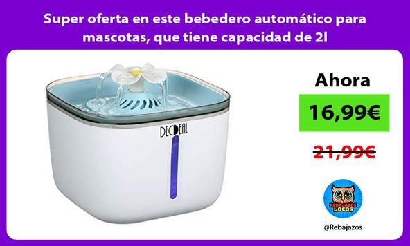 Super oferta en este bebedero automático para mascotas, que tiene capacidad de 2l