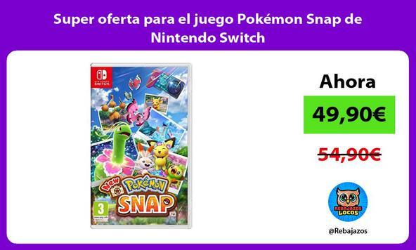 Super oferta para el juego Pokémon Snap de Nintendo Switch