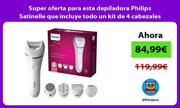 Super oferta para esta depiladora Philips Satinelle que incluye todo un kit de 4 cabezales