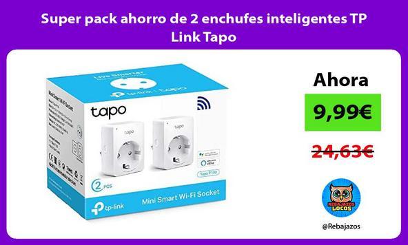 Super pack ahorro de 2 enchufes inteligentes TP Link Tapo