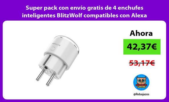 Super pack con envío gratis de 4 enchufes inteligentes BlitzWolf compatibles con Alexa