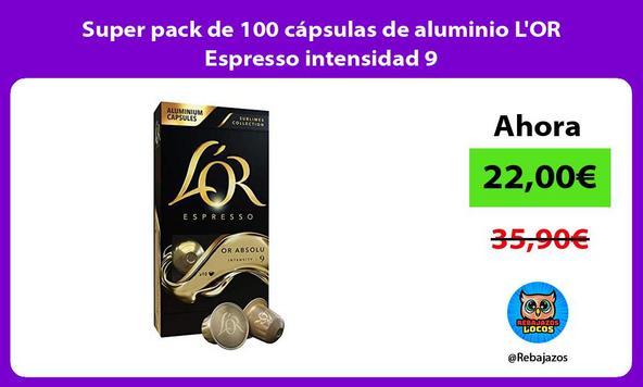 Super pack de 100 cápsulas de aluminio L'OR Espresso intensidad 9
