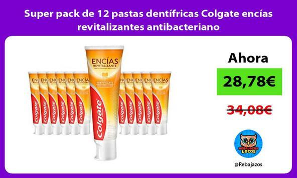Super pack de 12 pastas dentífricas Colgate encías revitalizantes antibacteriano