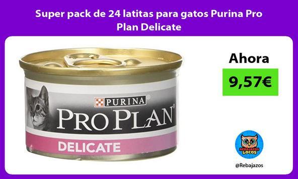 Super pack de 24 latitas para gatos Purina Pro Plan Delicate