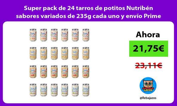 Super pack de 24 tarros de potitos Nutribén sabores variados de 235g cada uno y envío Prime
