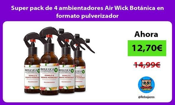 Super pack de 4 ambientadores Air Wick Botánica en formato pulverizador