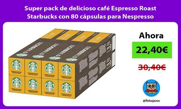 Super pack de delicioso café Espresso Roast Starbucks con 80 cápsulas para Nespresso
