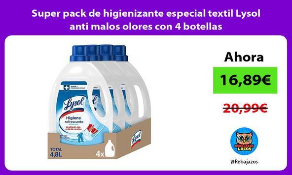 Super pack de higienizante especial textil Lysol anti malos olores con 4 botellas